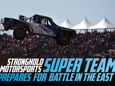 Stronghold Motorsports Super Team Prepares For Battle In The East